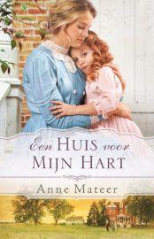 Huis hart Anne Mateer prealabel de Banier roman weeshuis