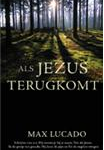 Als Jezus terugkomt - Max Lucado